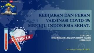 """SEMINAR LEGIS SPACE 1.0 SEMA """"Kebijakan dan Peran Vaksinasi COVID-19: Menuju Indonesia Sehat"""""""