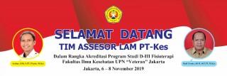 Selamat Datang Tim Asesor dari LAM-PTKes (Akreditasi D-III Fisioterapi)
