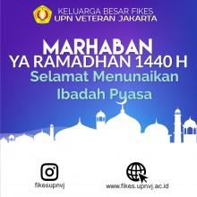 Keluarga Besar FIKES UPN VETERAN JAKARTA Mengucapkan Marhaban Ya Ramadhan